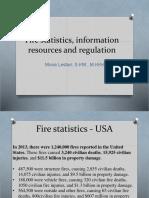 Fire Statistics and Regulations