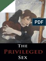 Martin Van Creveld - The Privileged Sex (2013, CreateSpace Independent Publishing Platform)