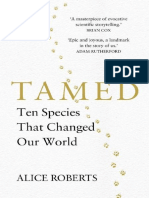 Tamed - Ten Species That Changed Our World_Alice_Roberts