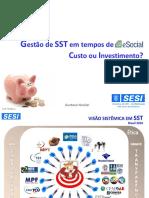 Fiern Gestao Sst Esocial Custou Ou Investimento