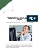 Cansaço Persistente Pode Ser Síndrome Da Fadiga Crônica Com Cortisol Baixo (Fadiga Adrenal) Dr. Roberto Franco Do Amaral Neto