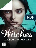 Witches Lazos de Magia