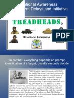 Treadheads Situational Awareness Checks