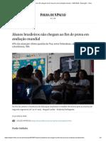 Alunos Brasileiros Não Chegam Ao Fim de Prova Em Avaliação Mundial - 19-07-2018 - Educação - Folha