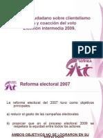 Clientelismo, compra y coacción del voto en 2009