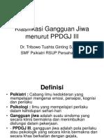 28554403-Klasifikasi-Gangguan-Jiwa-Menurut-PPDGJ-III.ppt