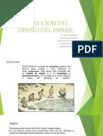 EVOLUCION DEL DISEÑO DEL PAISAJE GRUPAL.pptx