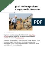 PPK Llegó Al Río Huaycoloro Para Hacer Registro de Desastre