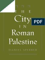 Daniel Sperber, The City in Roman Palestine