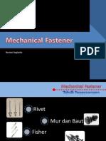 Mechanical Fasterener