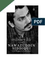 Nawazuddin Siddiqui an Ordinary Life a Memoir Na b