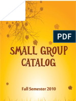 Fall 2010 Small Group Catalog