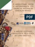 O Absolutismo - Entre a Historiografia e o Ensino de História Na Educação Básica.