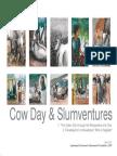 07 Cow Day and Slumventures