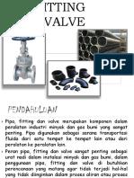 Pipe, Fitting Dan Valvae