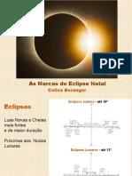 As Marcas Do Eclipse Natal. Celisa Beranger