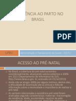 ASSISTÊNCIA AO PARTO NO BRASIL
