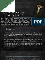 Aula 2 - Cristianismo Ou Cristianismos