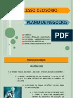Apresentação Plano de Negocios_processo Decisório