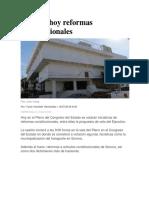 18-07-2018 Votarán Hoy Reformas Constitucionales