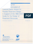 Design Pamphlet for Hte Determination of Layered Elastic Moduli for Flexible Pavement Design in Support of the 1993 AASHTO Guide for the Design of Pavement Structures.