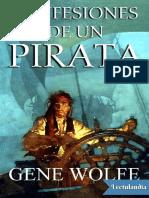 Confesiones de Un Pirata - Gene Wolfe