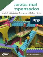 Esfuerzos-mal-recompensados-La-elusiva-busqueda-de-la-prosperidad-en-Mexico.pdf