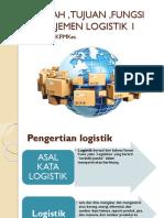 Sejarah ,Tujuan , Logistik 1