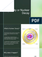 Radioactivity or Nuclear Decay