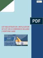 GST Registration Implication of GST on E-Commerce Sellers Venture Care