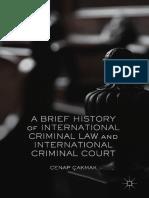 Cenap Çakmak (auth.) - A Brief History of International Criminal Law and International Criminal Court (2017, Palgrave Macmillan US)