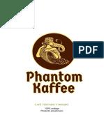 Phantom Kaffee profile