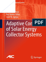 João M. Lemos, Rui Neves-Silva, José M. Igreja Auth. Adaptive Control of Solar Energy Collector Systems (1)