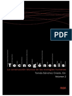 Tomas Sanchez-Criado, Ignacio Serrano, Tim Ingold, Bruno Latour - Tecnogenesis_ La construccion tecnica de las ecologias humanas, Volume 2 (Spanish Edition) (2008).pdf