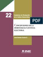 Cossío, José Ramón - Concepciones de La Democracia y Justicia Electoral