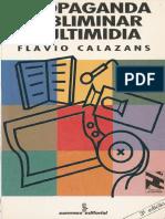 Propaganda Subliminar Multimídia - Flávio Calazans.pdf