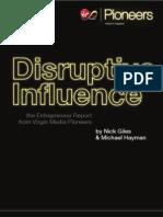 Disruptive Influence - The Entrepreneur Report