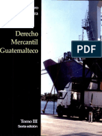 Derecho Mercantil Guatemalteco. Tomo III, Rene Arturo Villegas Lara.pdf