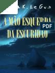 A Mao Esquerda da Escuridao - Ursula K.pdf