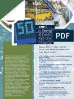 Programma - 50 anni di energia nucleare al centro ricerche Enea Casaccia