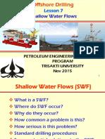 Od - 7 Shallow Water Flows [Nov 2015]