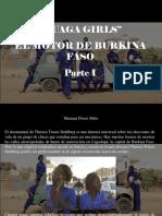 Mariana Flores Melo - Ouaga Girls, El Motor de Burkina Faso, Parte I