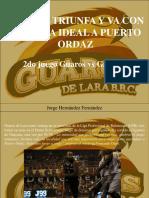 Jorge Hernández Fernández - Guaros Triunfa y Va Con Ventaja Ideal a Puerto Ordaz