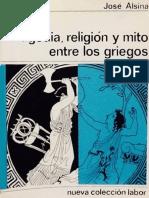 Alsina, Jose - Tragedia, religion y mito entre los griegos.pdf
