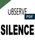 Observe Silence