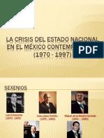 La Crisis Del Estado Nacional en El México 1970 1997