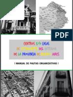 Manual de Pautas Organizativas para Centros y/o Casas de Estudiantes del Interior de la Provincia de Buenos Aires