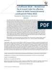 Importance of efficient Multi – Modal local connectivity at transit hubs for effective implementation of Delhi Transit Oriented Development Policy 2012