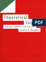 Theoretical Inquiry, Language, Linguistics, And Literature (2003), By Austin E. Quiqley