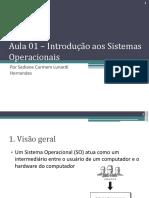 Aula 01 - Introducao aos Sistemas Operacionais.pdf